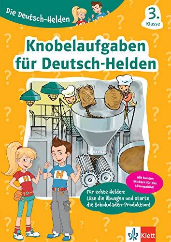 Klett Die Deutsch-Helden Knobelaufgaben für Deutsch-Helden 3. Klasse: Grundschule (mit Stickern)