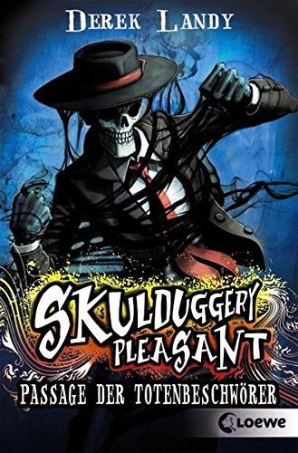 Skulduggery Pleasant 6 - Passage der Totenbeschwörer: Spannender und humorvoller Fantasyroman