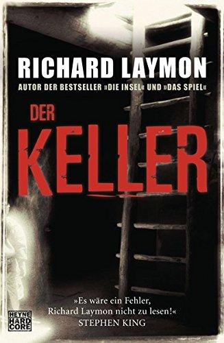 Der Keller: 3 Romane in einem Band