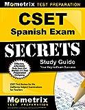 CSET Spanish Exam Secrets Study Guide: CSET Test Review for the California Subject Examinations for Teachers