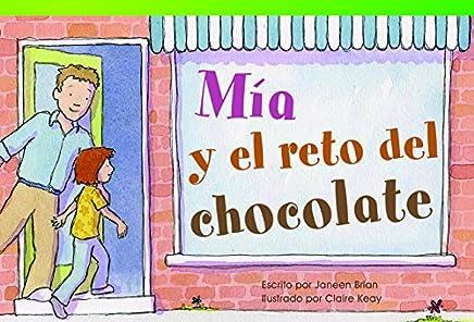 Mía y el reto del chocolate (Mias Chocolate Challenge) (Fiction Readers) (