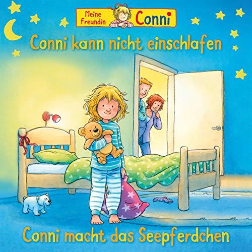 Conni kann nicht einschlafen / Conni macht das Seepferdchen Titelbild