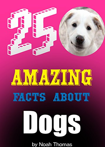 25 Amazing Facts about DOGS!