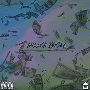 Million Buck$