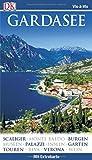 Vis-à-Vis Reiseführer Gardasee: mit Extra-Karte und Mini-Kochbuch zum Herausnehmen -
