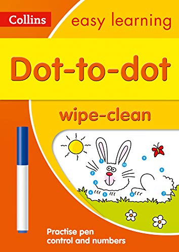 Dot-to-Dot Age 3-5 Wipe Clean Activity Book: Prepare for Preschool with easy home learning (Collins Easy Learning Preschool)