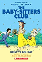 The Baby-Sitters Club Graphix#06: Kristy'S Big Day