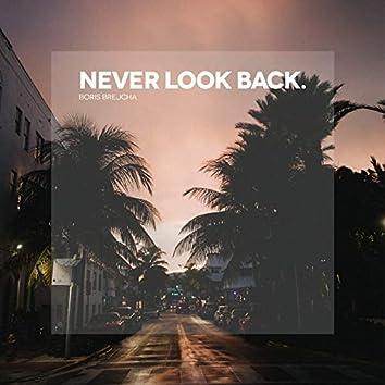 Never Look Back (Edit)