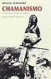 Chamanismo: La vía de la mente nativa (Sabiduría Perenne)
