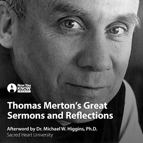 Thomas Merton's Great Sermons and Reflections                   By:                                                                                                                                 Thomas Merton                               Narrated by:                                                                                                                                 Thomas Merton                      Length: 1 hr and 48 mins     18 ratings     Overall 4.4