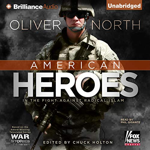 American Heroes Audiobook By Oliver North cover art