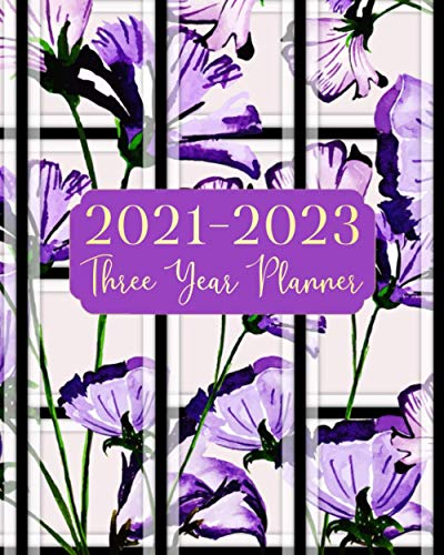 2021-2023 Three Year Planner: Purple Color Flowers 3 Year Monthly Calendar Planner Agenda Schedule Organizer 36 Months January 2021 to December 2023 With Federal Holidays And Inspirational Quotes
