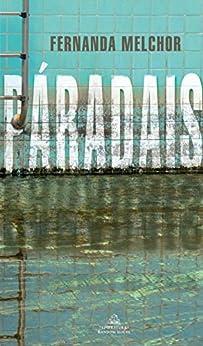 Paradais (Spanish Edition) par [Fernanda Melchor]