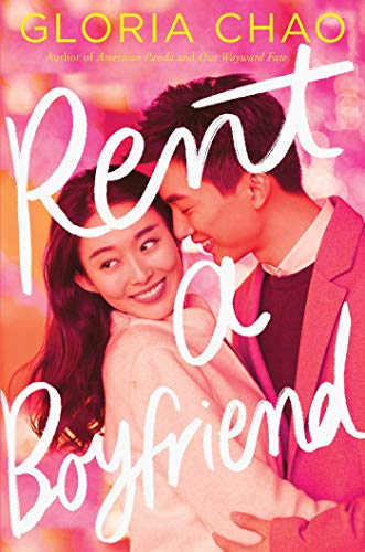 Rent a Boyfriend de [Gloria Chao]