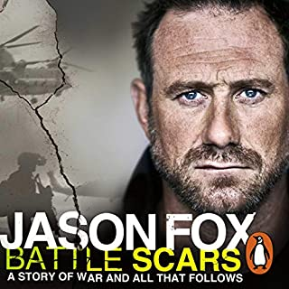Battle Scars                   By:                                                                                                                                 Jason Fox                               Narrated by:                                                                                                                                 Jason Fox                      Length: 7 hrs and 1 min     2,498 ratings     Overall 4.7