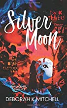 Silver Moon (The Rose Tattoo series)