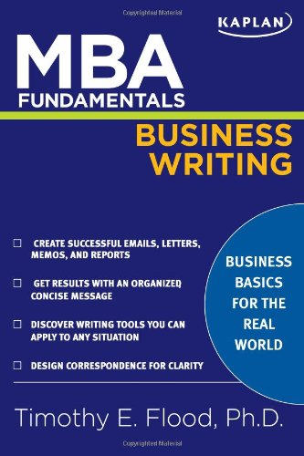 Compare Textbook Prices for MBA Fundamentals Business Writing Kaplan Test Prep 0 Edition ISBN 9781427797179 by Flood, Timothy E.