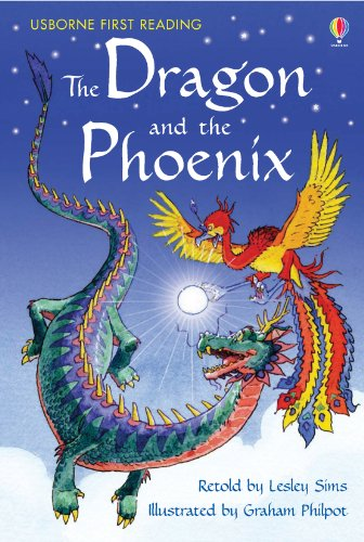 The Dragon and the Phoenix: For tablet devices (Usborne First Reading: Level Two) (English Edition)
