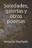 Soledades, galerías y otros poemas (Ilustrado)