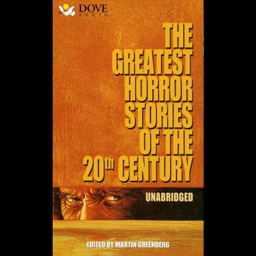 The Greatest Horror Stories of the 20th Century audiobook cover art