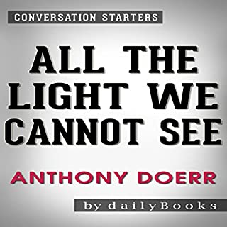 All the Light We Cannot See by Anthony Doerr: Conversation Starters audiobook cover art