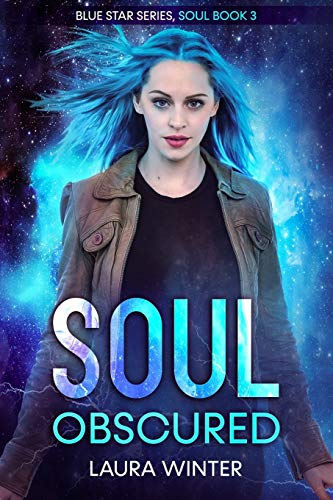 Soul Obscured (Blue Star Series, Band 3)