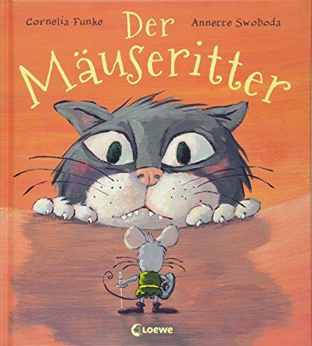 Der Mäuseritter: Bilderbuch über Mut, Freundschaft und Zusammenhalt von der Spiegel-Bestsellerautorin mit farbigen Illustrationen für Kinder ab 4 Jahre