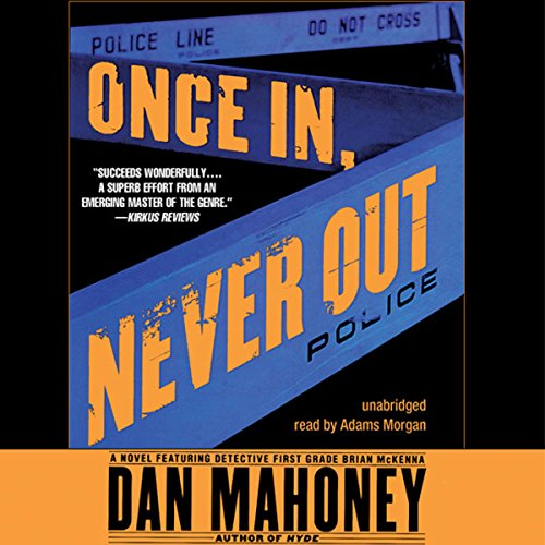 Once In, Never Out audiobook cover art