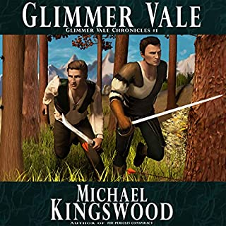 Glimmer Vale     Glimmer Vale Chronicles, Volume 1              By:                                                                                                                                 Michael Kingswood                               Narrated by:                                                                                                                                 Nathan Dabney                      Length: 4 hrs and 58 mins     Not rated yet     Overall 0.0