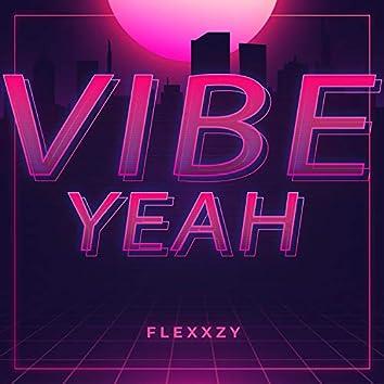 Vibe Yeah