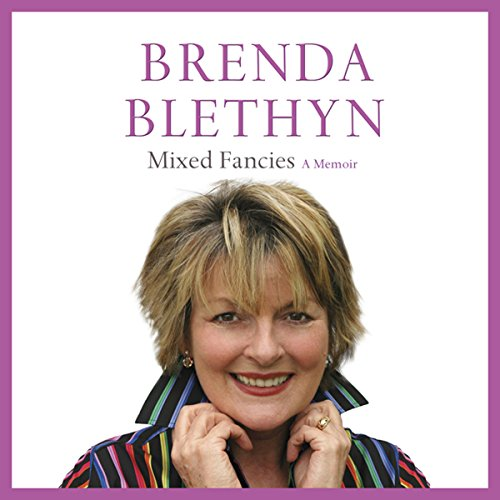 Mixed Fancies                   By:                                                                                                                                 Brenda Blethyn                               Narrated by:                                                                                                                                 Brenda Blethyn                      Length: 5 hrs and 52 mins     57 ratings     Overall 4.7