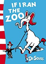 If I Ran the Zoo: Yellow Back Book (Dr Seuss - Yellow Back Book) by Dr. Seuss (4-Aug-2003) Paperback