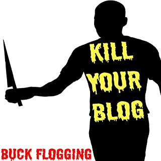 Kill Your Blog  cover art