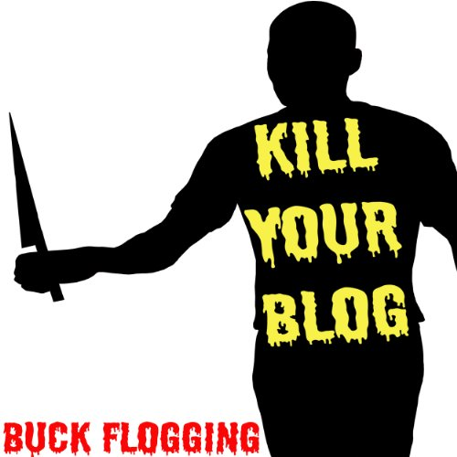 Kill Your Blog  audiobook cover art