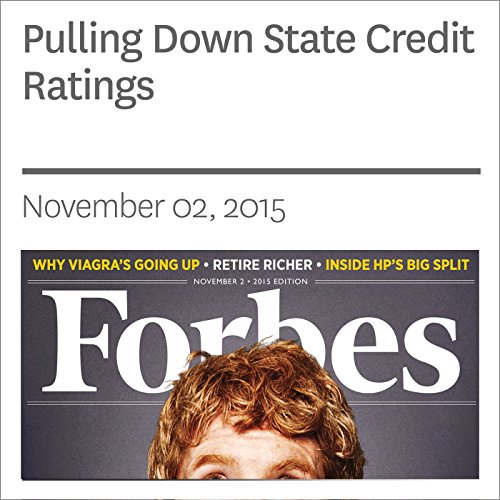 Pulling Down State Credit Ratings                   By:                                                                                                                                 Amity Shlaes                               Narrated by:                                                                                                                                 Daniel May                      Length: 5 mins     Not rated yet     Overall 0.0