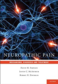 Neuropathic Pain: Mechanisms, Diagnosis and Treatment (English Edition)