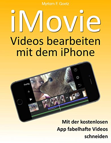 iMovie - Videos bearbeiten mit dem iPhone: (Tutorial)