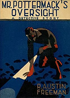 Mr. Pottermack's Oversight by [R. Austin Freeman]