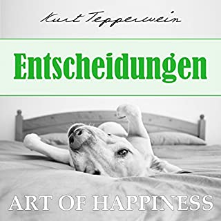 Entscheidungen (Art of Happiness) Titelbild