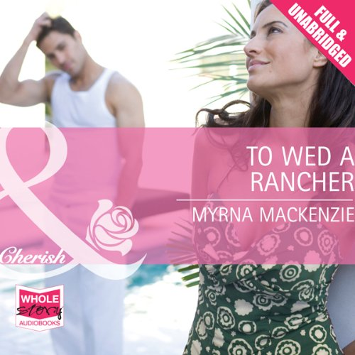 To Wed a Rancher audiobook cover art