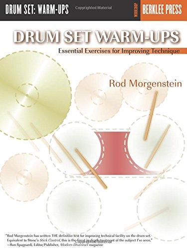 Drum Set Warm-Ups (Morgenstein) Berklee Press: Noten für Schlagzeug (Workshop Berklee Press)