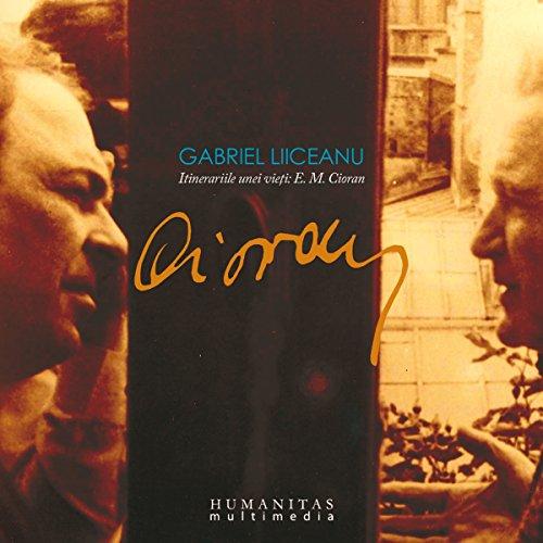 E. M. Cioran: Itinerariile unei vieti Titelbild