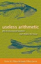 Useless arithmetic: لماذا scientists صديقة للبيئة لا يمكن التنبؤ The future