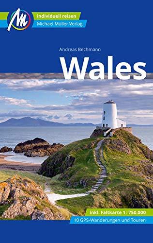 Wales Reiseführer Michael Müller Verlag: Individuell reisen mit vielen praktischen Tipps (MM-Reisen)