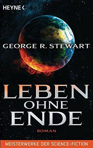 Leben ohne Ende: Roman - Meisterwerke der Science Fiction