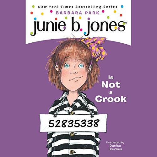 Junie B. Jones Is Not a Crook, Book 9 audiobook cover art