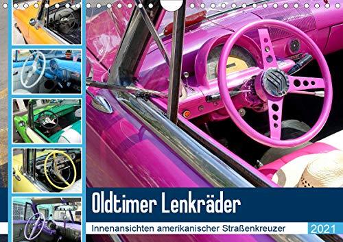Oldtimer Lenkräder - Innenansichten amerikanischer Straßenkreuzer (Wandkalender 2021 DIN A4 quer)