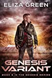 Genesis Variant: A Dystopian Society Thriller (Book 6, Genesis Series)