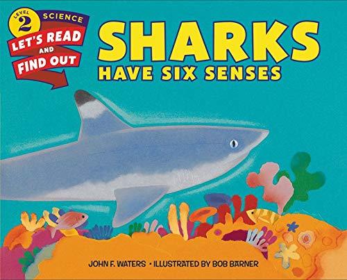 Sharks Have Six Senses