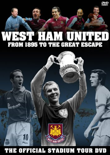West Ham United: From 1895 To The Great Escape
